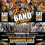 Saturday April 23rd-Battle of the brass bands-Featuring 3 brass bands!-$5 Cover-9-Till